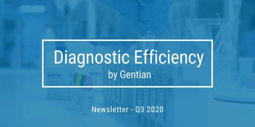 Gentian Newsletter Q3-2020 #DiagnosticEfficiency