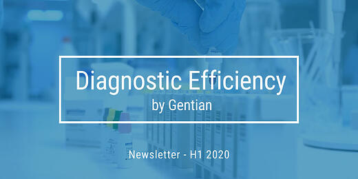Diagnostic Efficiency by Gentian - Newsletter H1-2020