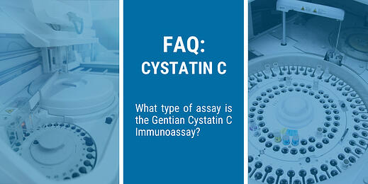 FAQ: What type of assay is the Gentian Cystatin C Immunoassay?