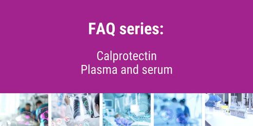 Calprotectin blood test - FAQ series