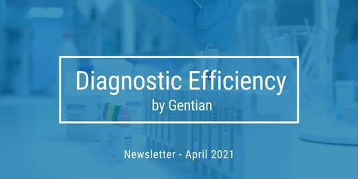 Diagnostic Efficiency - Newsletter April 2021