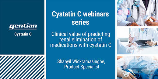 Webinar: Clinical value of cystatin C in drug dosing