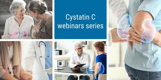 Cystatin C webinar series