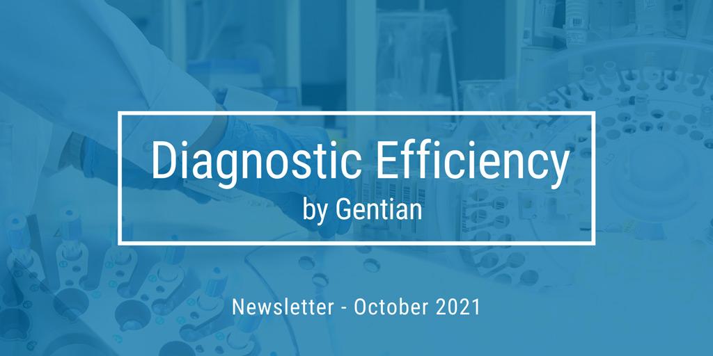 Diagnostic Efficiency - October 2021