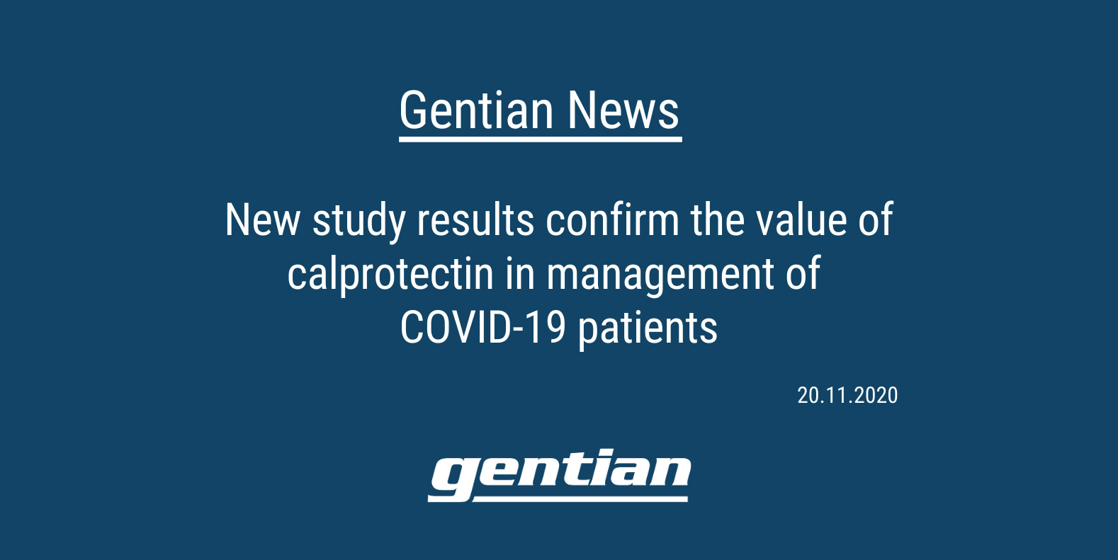 New study results confirm the value of calprotectin in management of COVID-19 patients