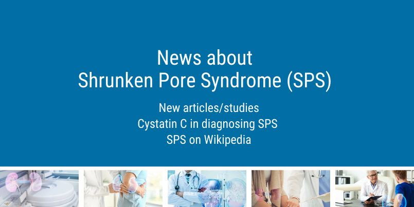 News about Shrunken Pore Syndrome (SPS) and Cystatin C